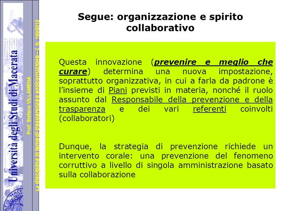 Segue: organizzazione e spirito collaborativo
