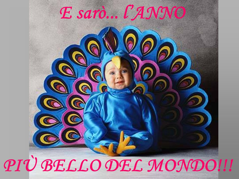 E sarò... l'ANNO PIÙ BELLO DEL MONDO!!!