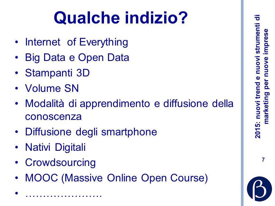Qualche indizio Internet of Everything Big Data e Open Data