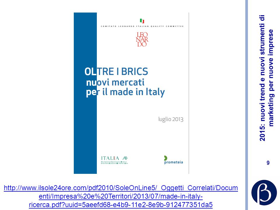 http://www.ilsole24ore.com/pdf2010/SoleOnLine5/_Oggetti_Correlati/Documenti/Impresa%20e%20Territori/2013/07/made-in-italy-ricerca.pdf uuid=5aeefd68-e4b9-11e2-8e9b-912477351da5