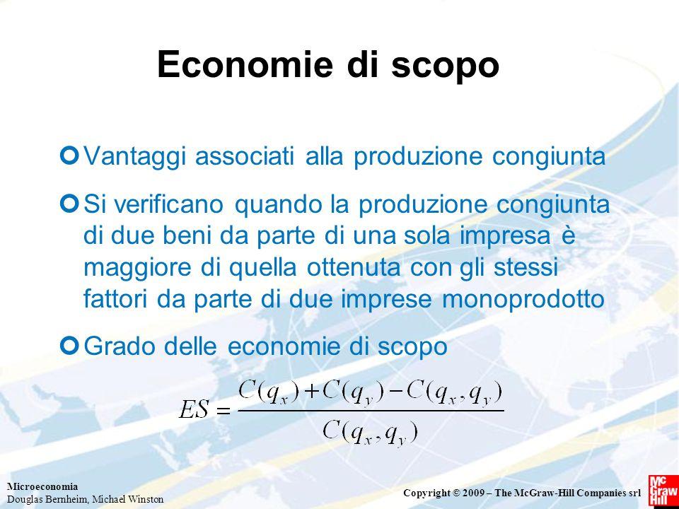 Economie di scopo Vantaggi associati alla produzione congiunta