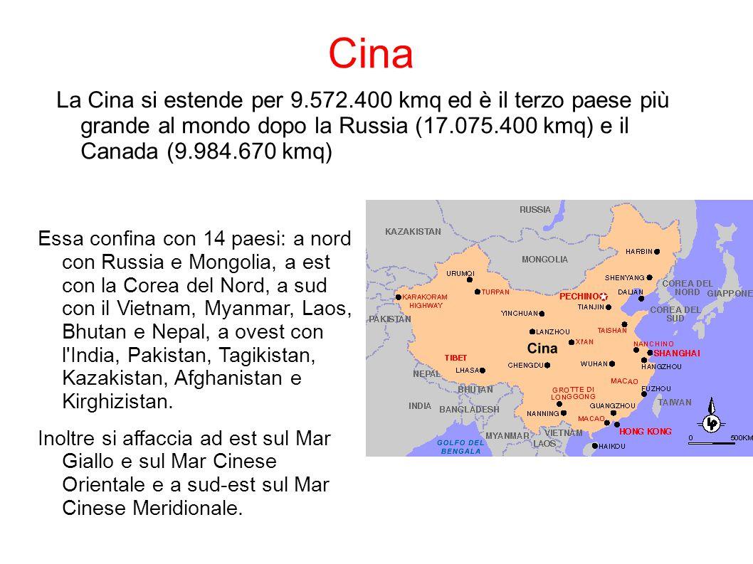 Cina La Cina si estende per 9.572.400 kmq ed è il terzo paese più grande al mondo dopo la Russia (17.075.400 kmq) e il Canada (9.984.670 kmq)