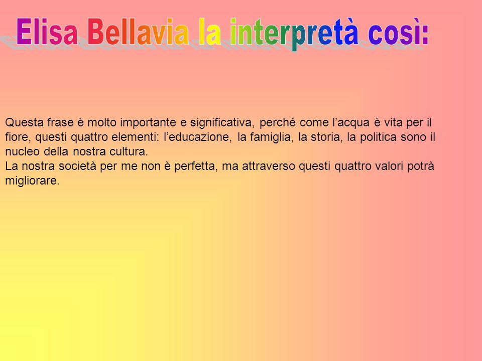 Elisa Bellavia la interpretà così: