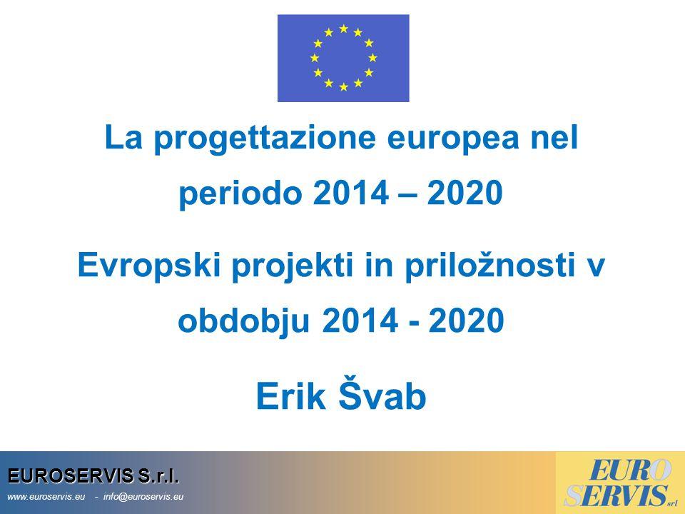 Erik Švab La progettazione europea nel periodo 2014 – 2020
