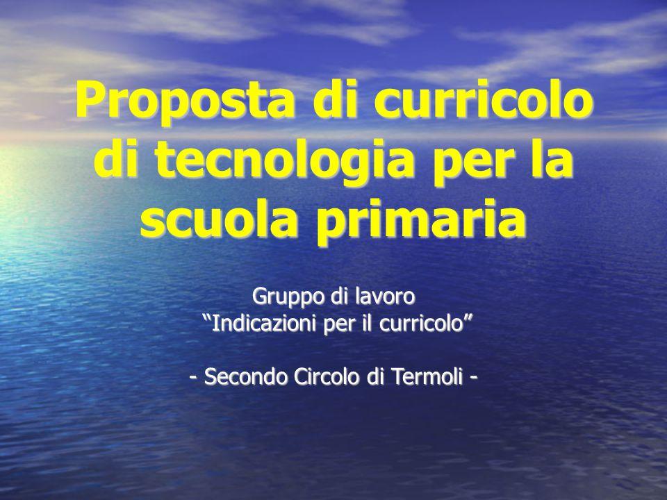 Proposta di curricolo di tecnologia per la scuola primaria