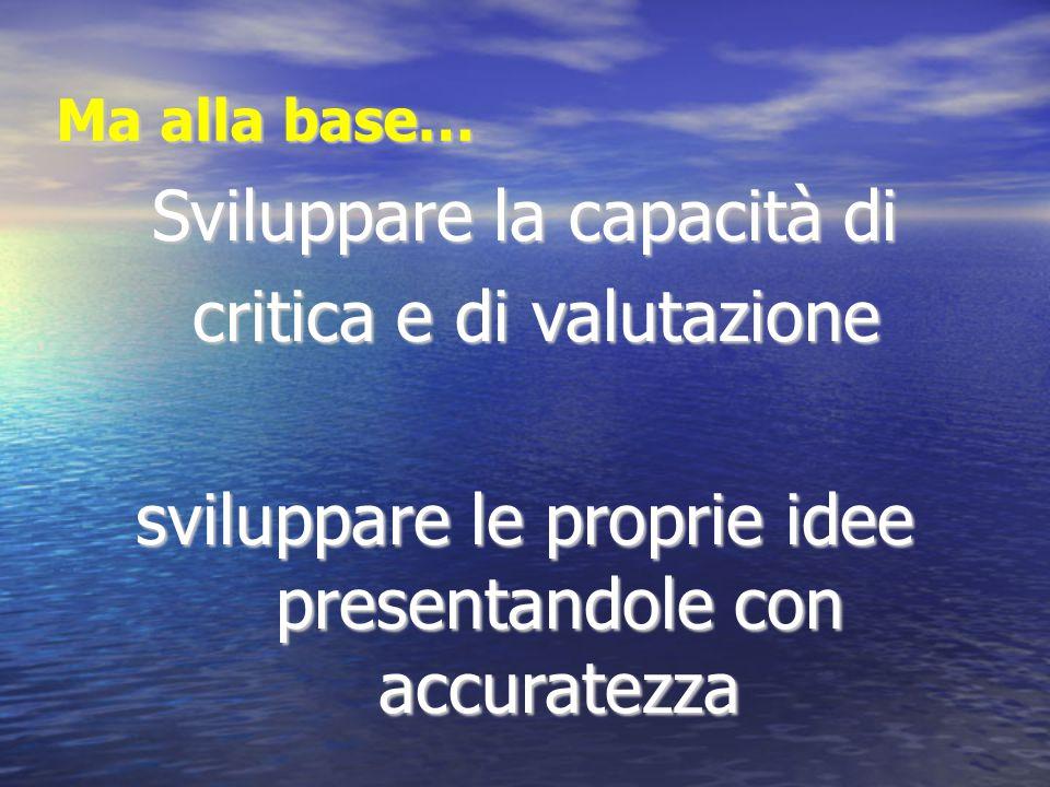 Sviluppare la capacità di critica e di valutazione