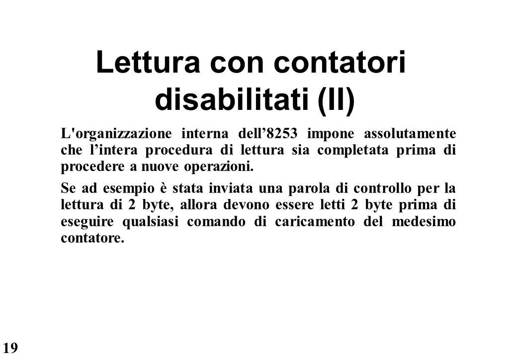 Lettura con contatori disabilitati (II)