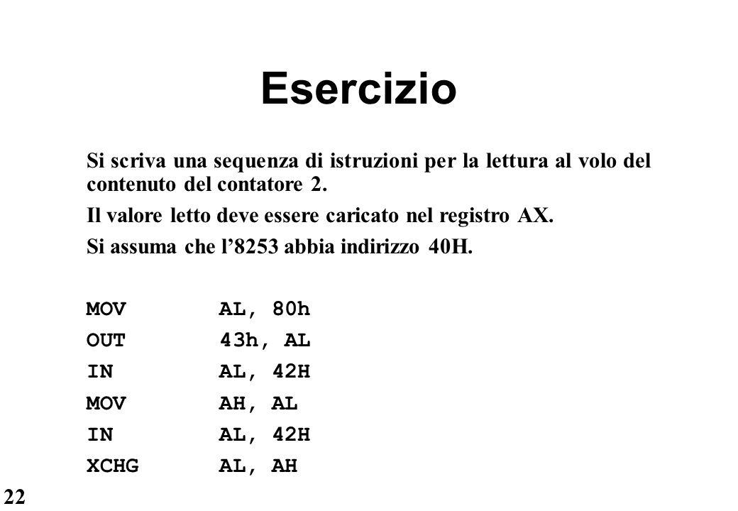 Esercizio Si scriva una sequenza di istruzioni per la lettura al volo del contenuto del contatore 2.
