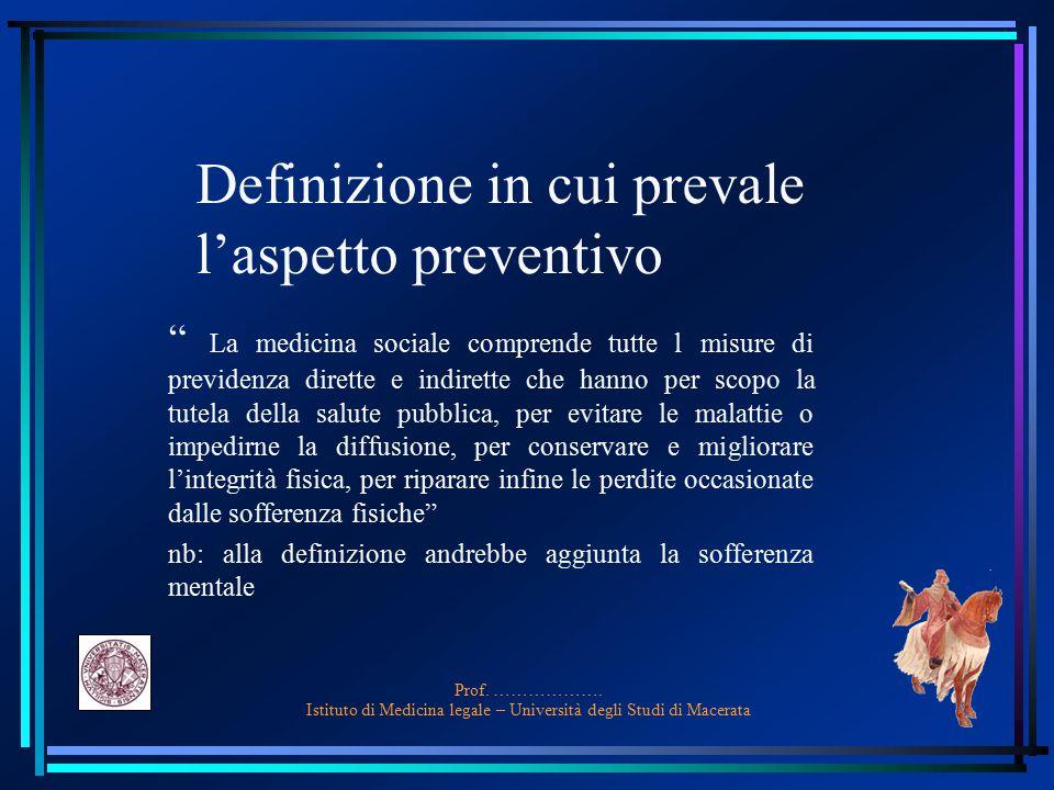 Definizione in cui prevale l'aspetto preventivo