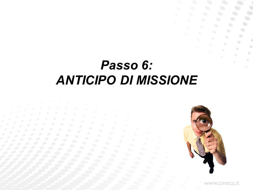 Passo 6: ANTICIPO DI MISSIONE