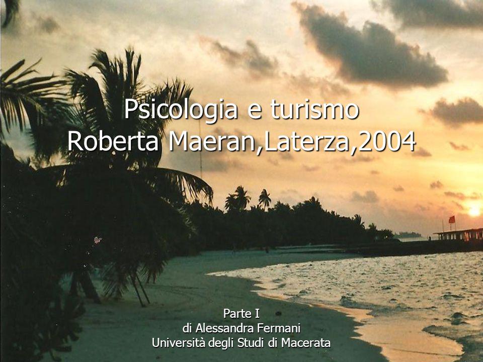 Psicologia e turismo Roberta Maeran,Laterza,2004