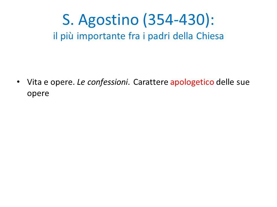 S. Agostino (354-430): il più importante fra i padri della Chiesa