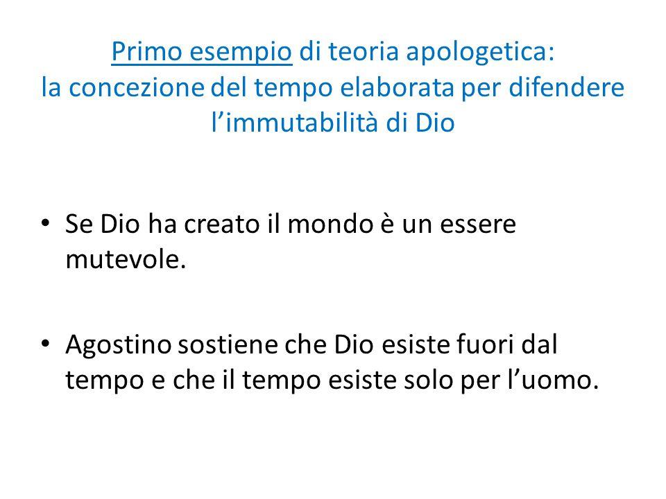 Primo esempio di teoria apologetica: la concezione del tempo elaborata per difendere l'immutabilità di Dio