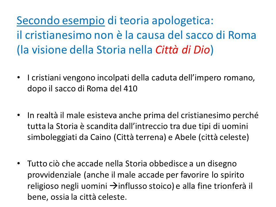 Secondo esempio di teoria apologetica: il cristianesimo non è la causa del sacco di Roma (la visione della Storia nella Città di Dio)
