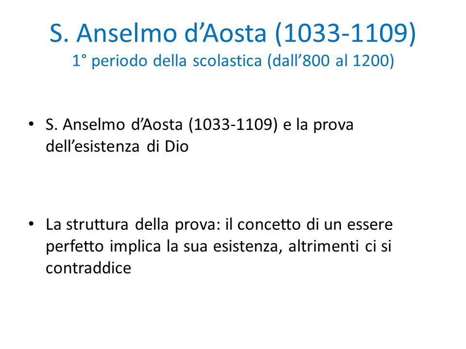S. Anselmo d'Aosta (1033-1109) 1° periodo della scolastica (dall'800 al 1200)