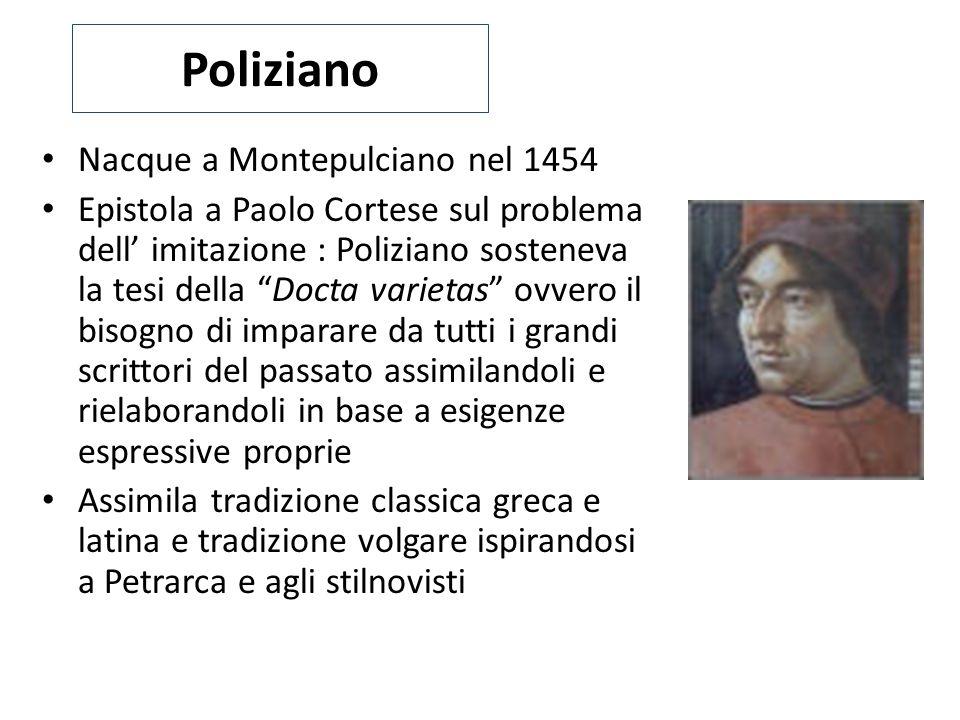Poliziano Nacque a Montepulciano nel 1454