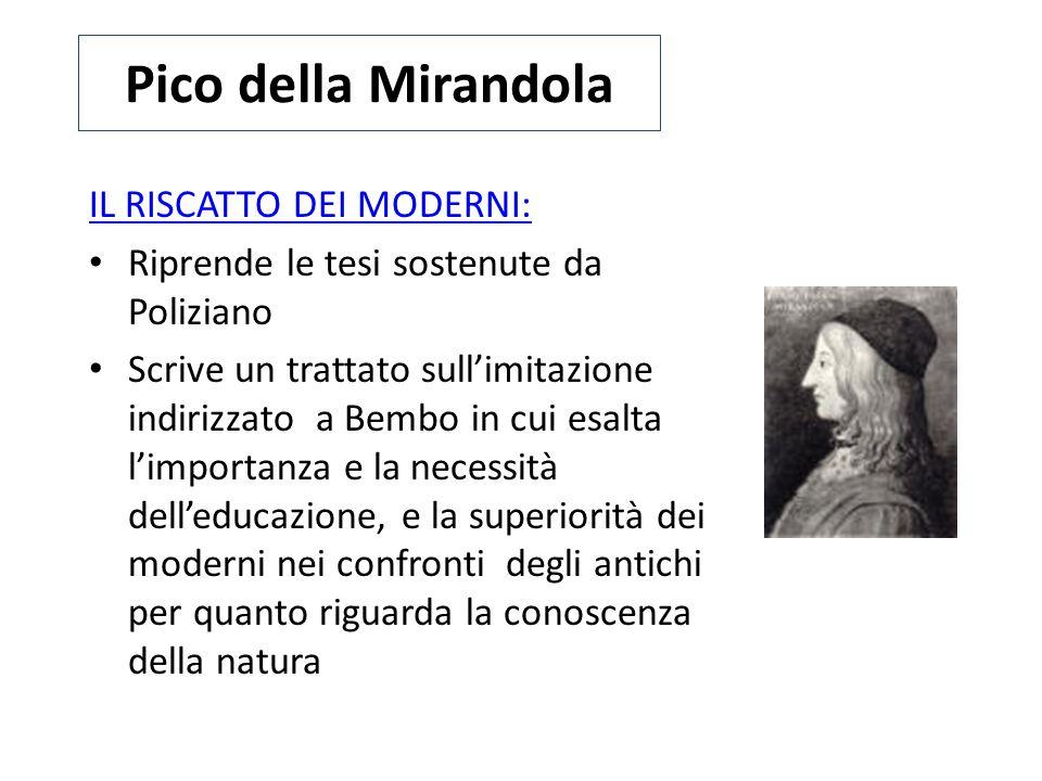 Pico della Mirandola IL RISCATTO DEI MODERNI: