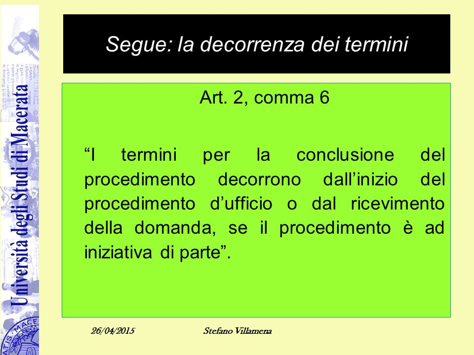 Segue: la decorrenza dei termini