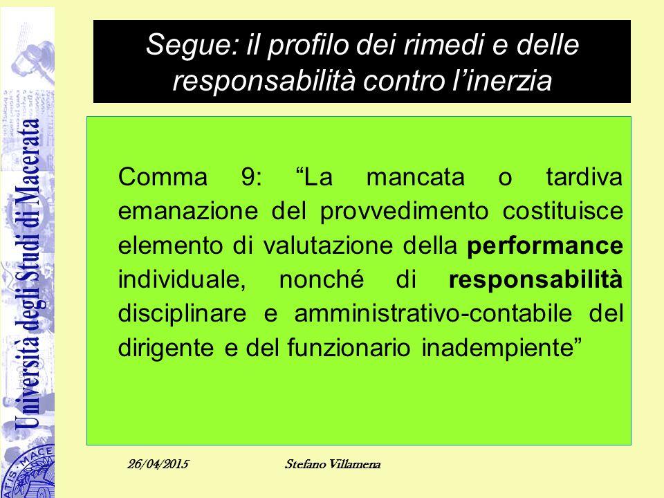 Segue: il profilo dei rimedi e delle responsabilità contro l'inerzia