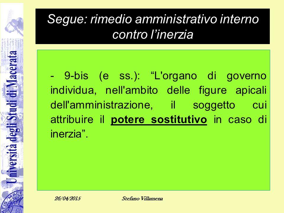 Segue: rimedio amministrativo interno contro l'inerzia