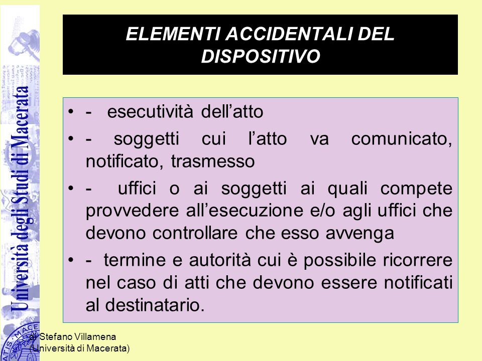 ELEMENTI ACCIDENTALI DEL DISPOSITIVO