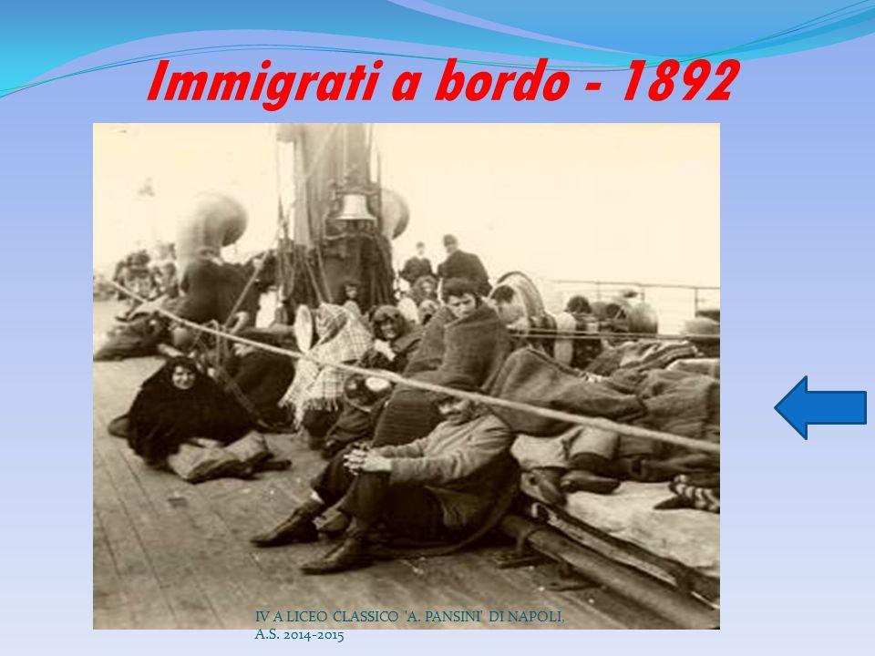 Immigrati a bordo - 1892 IV A LICEO CLASSICO A. PANSINI DI NAPOLI, A.S. 2014-2015