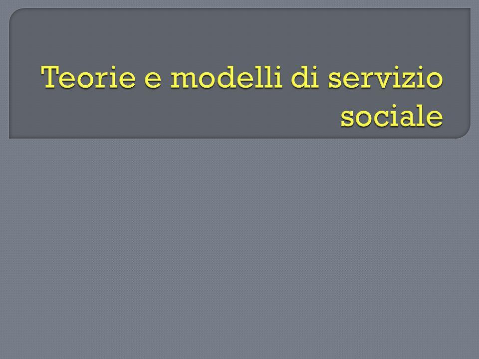 Teorie e modelli di servizio sociale
