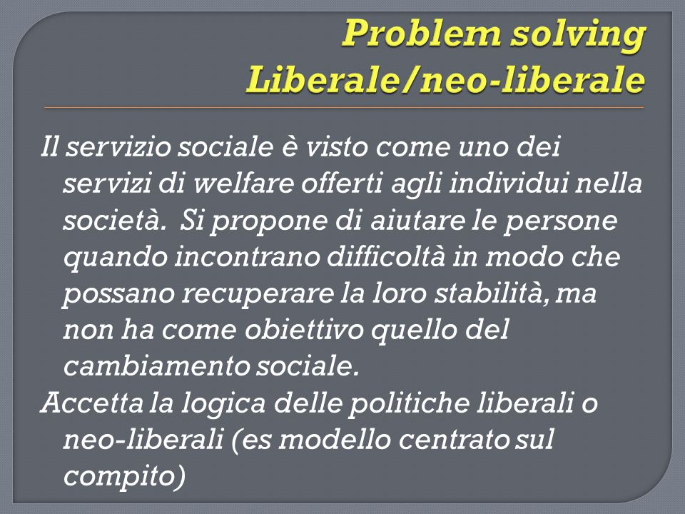 Problem solving Liberale/neo-liberale