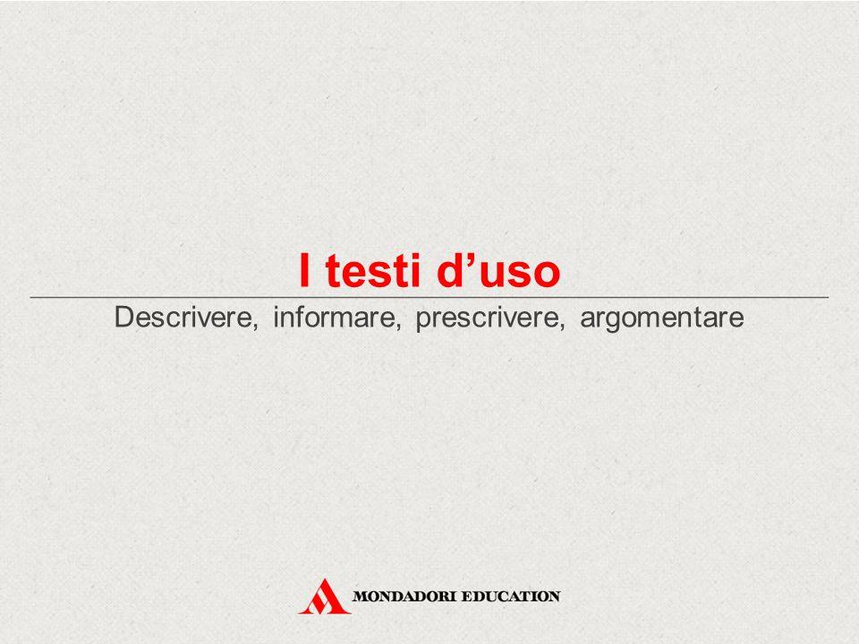 Descrivere, informare, prescrivere, argomentare