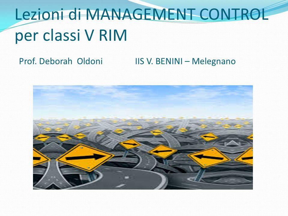 Lezioni di MANAGEMENT CONTROL per classi V RIM Prof