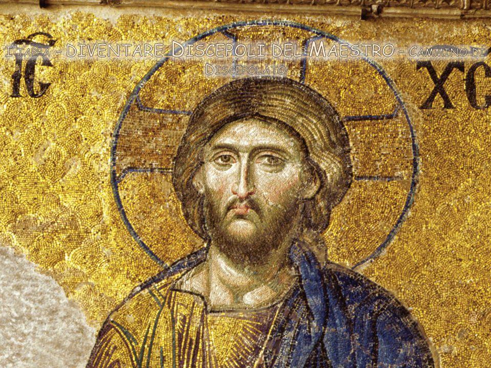 I tappa – diventare Discepoli del Maestro – Cammino di Discepolato