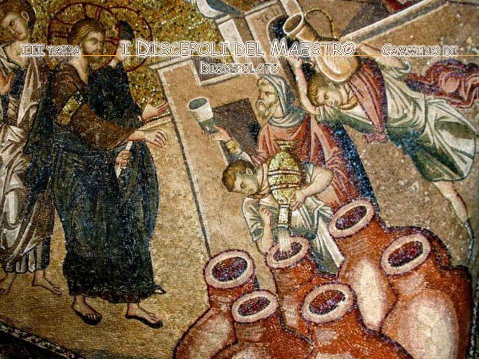III tappa i Discepoli del Maestro Cammino di Discepolato