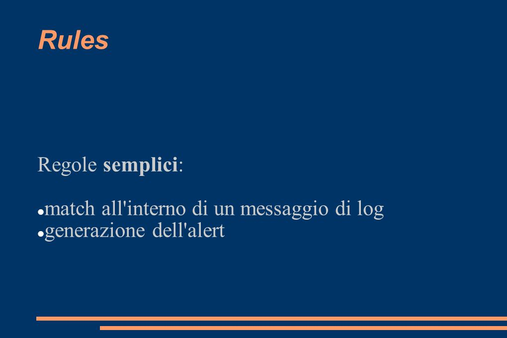 Rules Regole semplici: match all interno di un messaggio di log