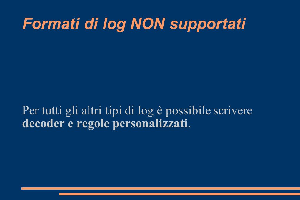 Formati di log NON supportati