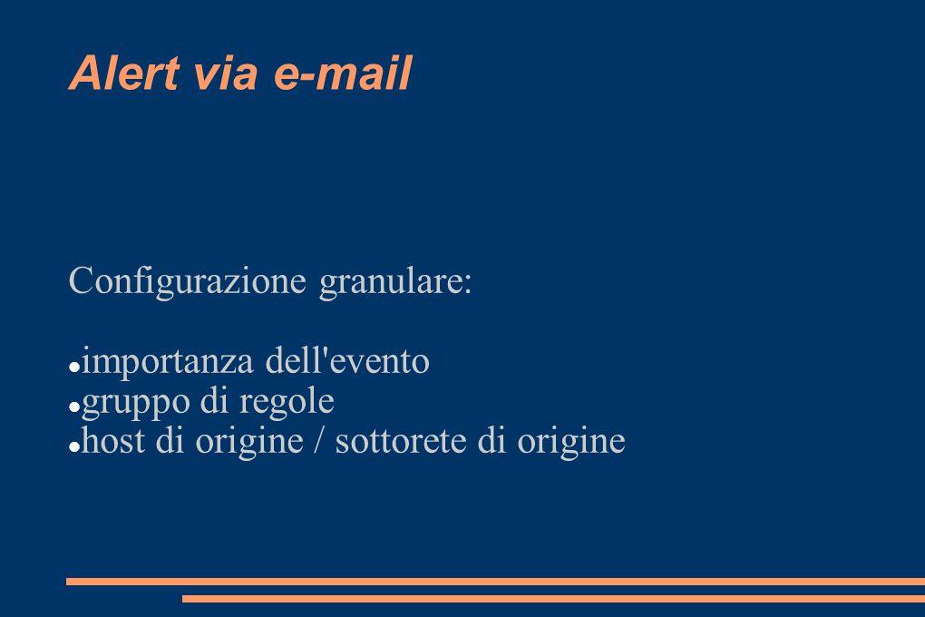 Alert via e-mail Configurazione granulare: importanza dell evento
