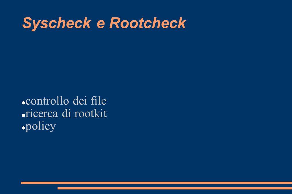 controllo dei file ricerca di rootkit policy