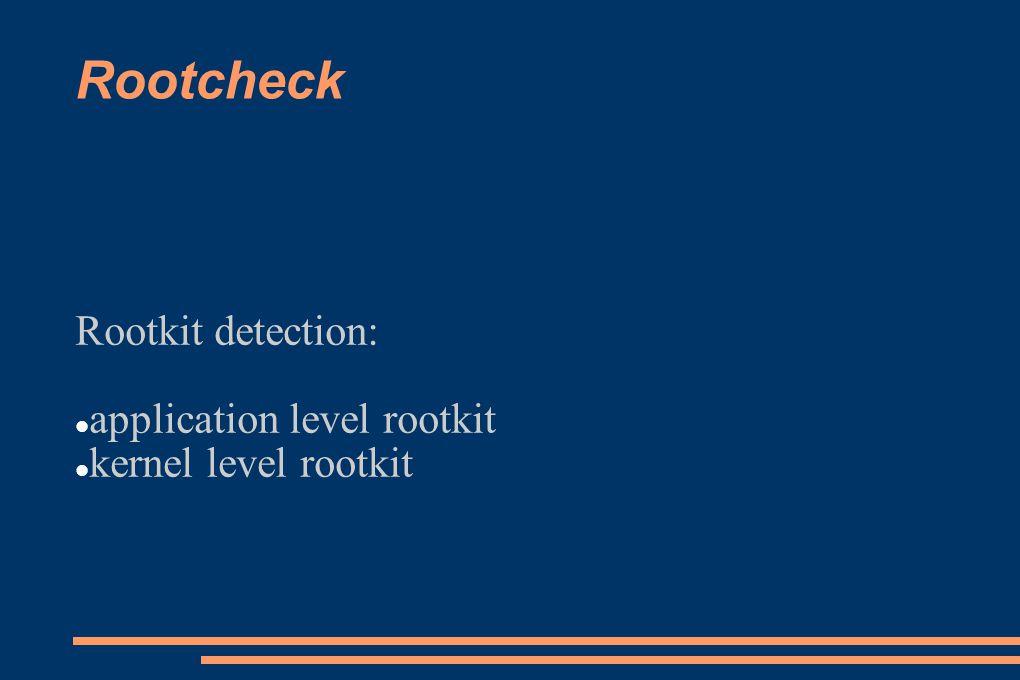 Rootkit detection: application level rootkit kernel level rootkit