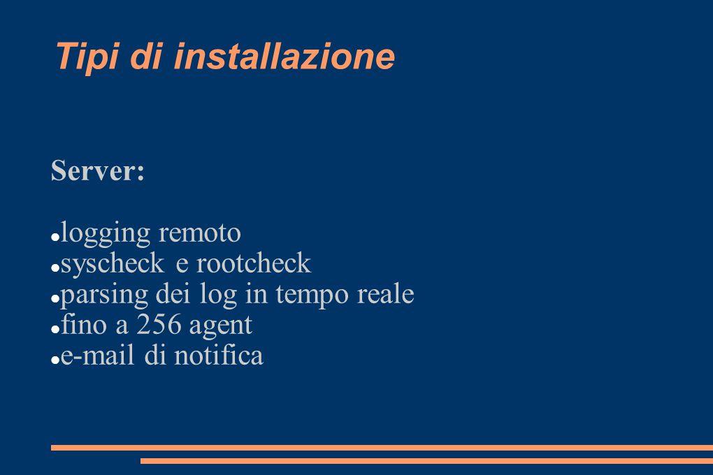 Tipi di installazione Server: logging remoto syscheck e rootcheck