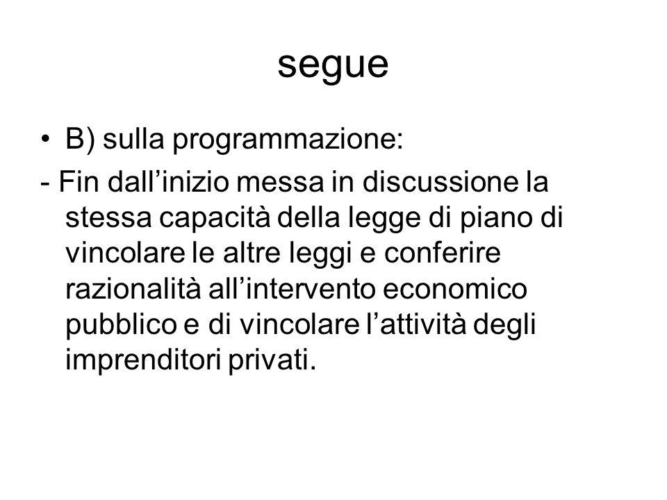 segue B) sulla programmazione: