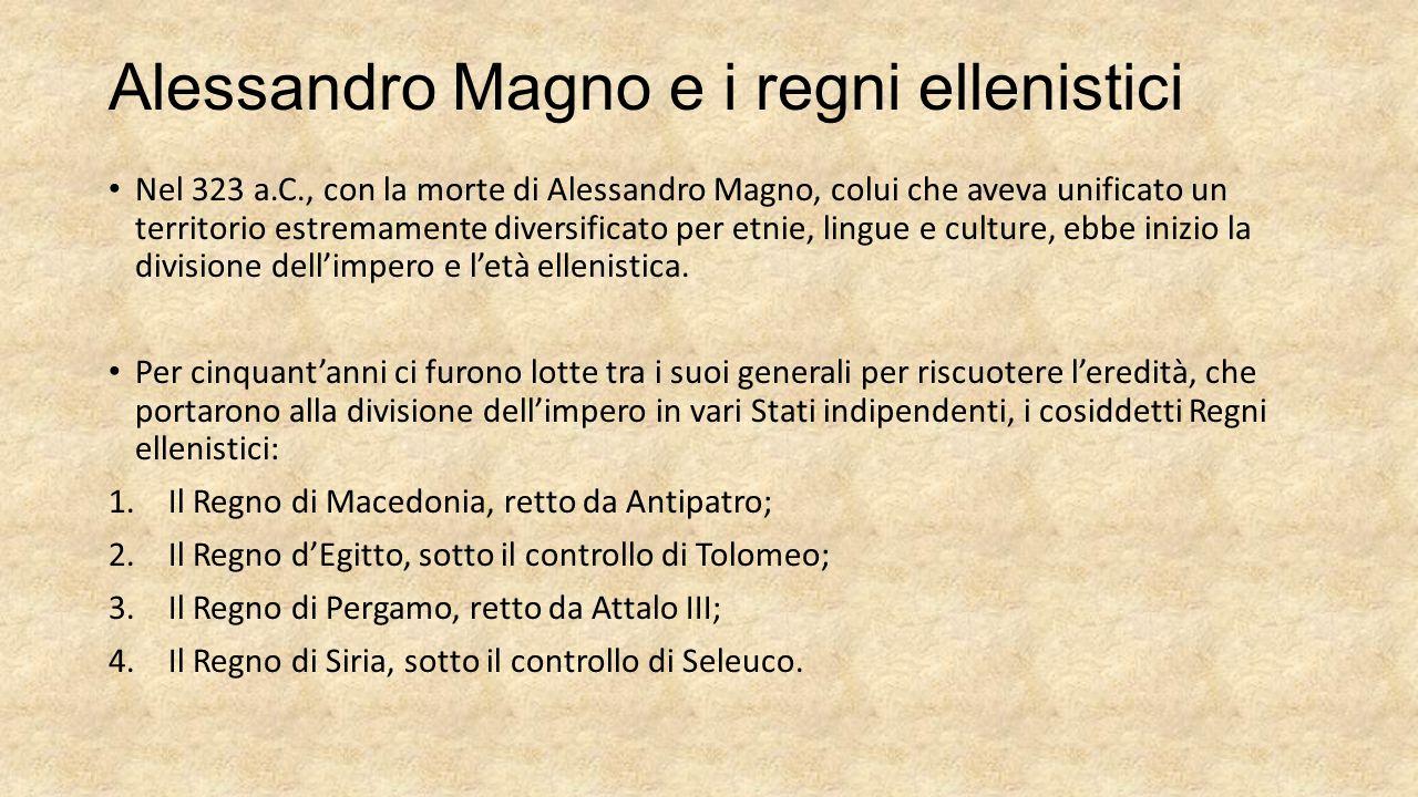 Alessandro Magno e i regni ellenistici