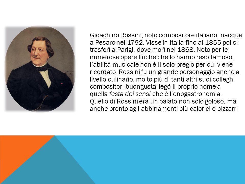 Gioachino Rossini, noto compositore italiano, nacque a Pesaro nel 1792