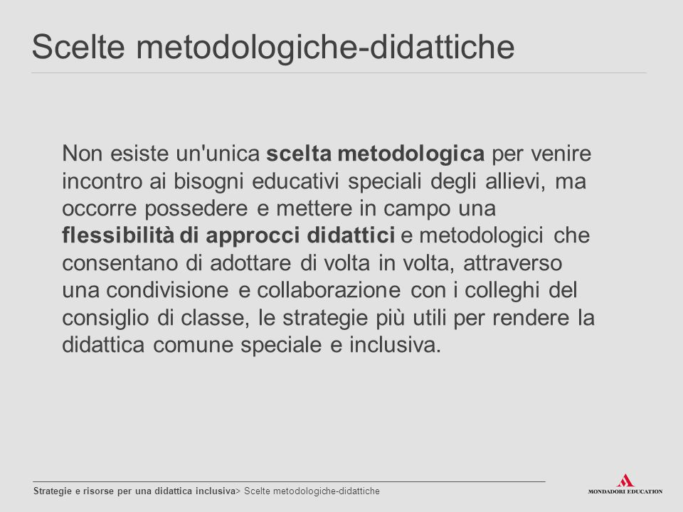 Scelte metodologiche-didattiche