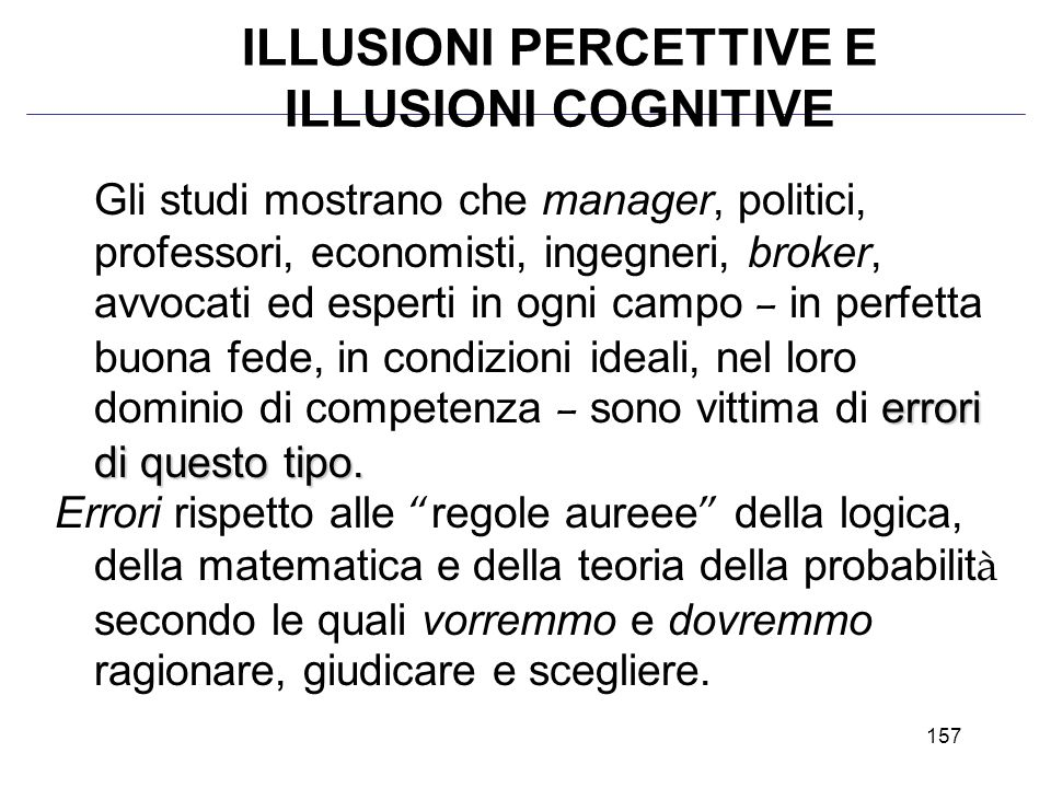 ILLUSIONI PERCETTIVE E ILLUSIONI COGNITIVE