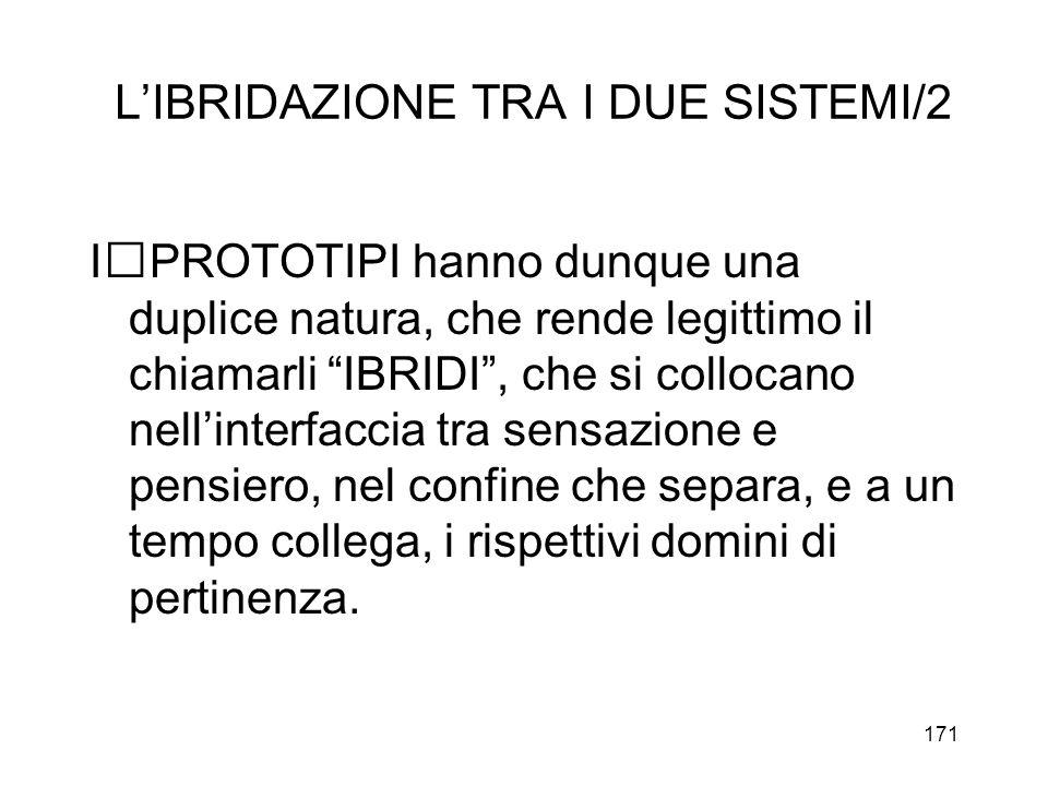 L'IBRIDAZIONE TRA I DUE SISTEMI/2