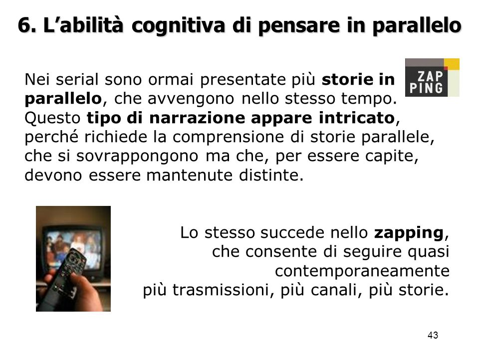 6. L'abilità cognitiva di pensare in parallelo