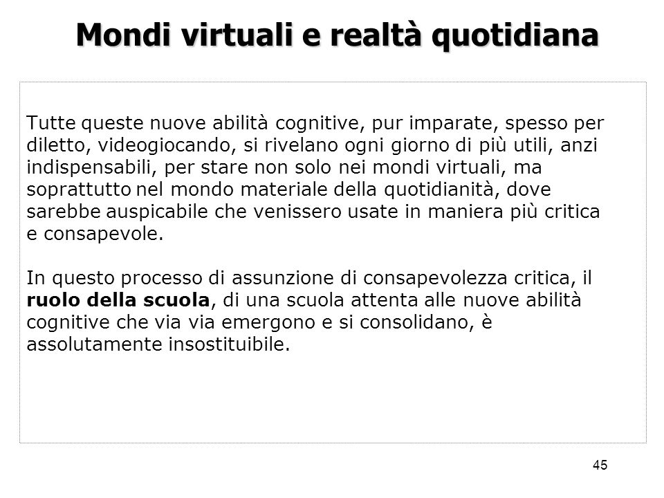Mondi virtuali e realtà quotidiana
