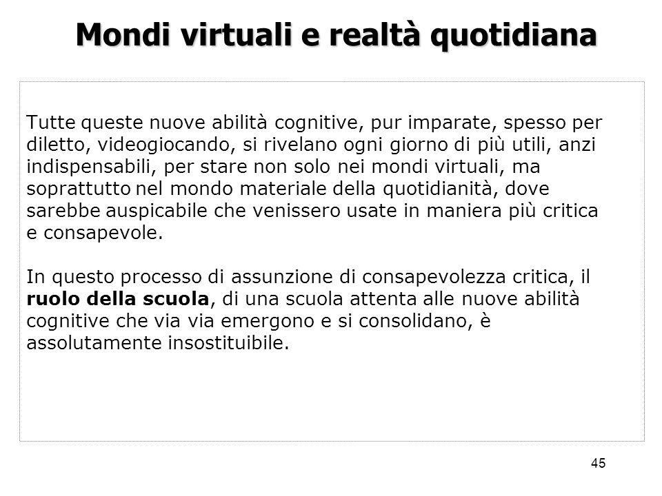 Mondi virtuali e realtà quotidiana
