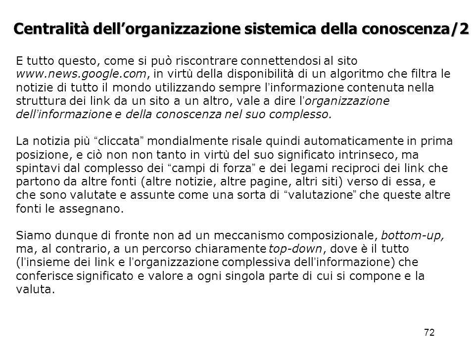 Centralità dell'organizzazione sistemica della conoscenza/2