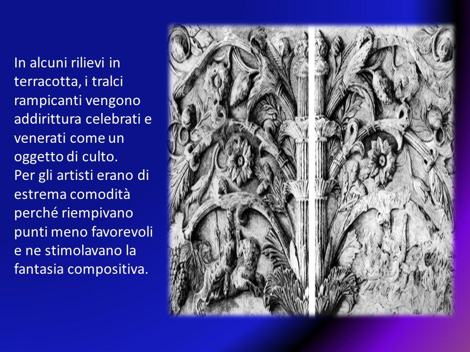 In alcuni rilievi in terracotta, i tralci rampicanti vengono addirittura celebrati e venerati come un oggetto di culto.