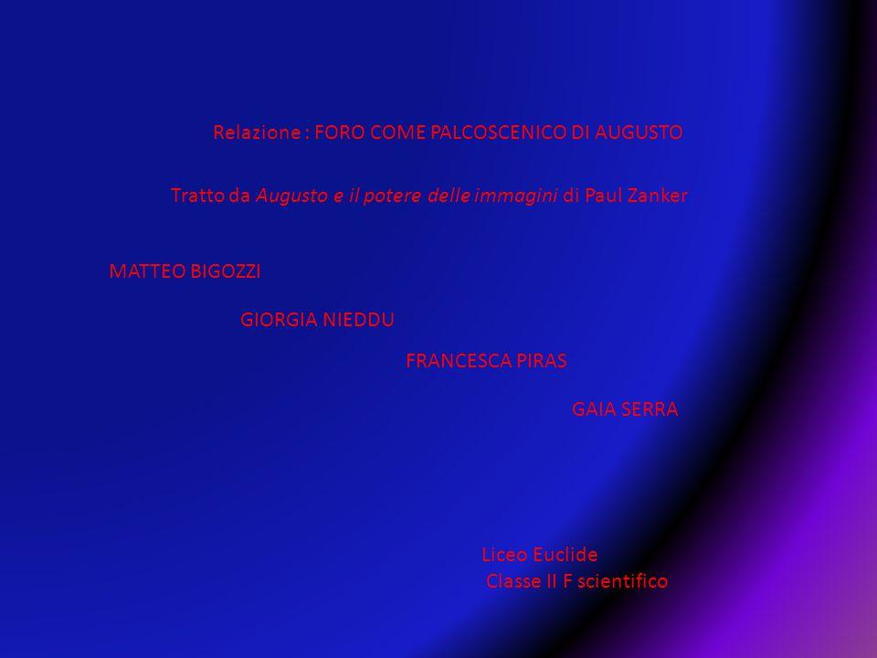 Relazione : FORO COME PALCOSCENICO DI AUGUSTO